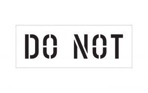 Do Not Stencil