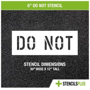6 inch do not stencil